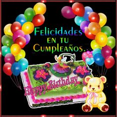 SUEÑOS DE AMOR Y MAGIA: Felicidades en tu cumpleaños Spanish Birthday Wishes, Happy Birthday Ecard, Birthday Wishes For Kids, Happy Birthday Cake Images, Happy Birthday Video, Happy Birthday Wishes Cards, Birthday Wishes And Images, Birthday Blessings, Birthday Tags