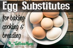 Egg Substitutes for baking cooking and breading