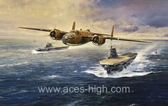 THE DOOLITTLE TOKYO RAIDERS GICLÉE CANVAS .PROOF - Aces High..by Robert Taylor   Media: Giclee' Size: 36 x 24 inches Release Date: 4/2012 Commemorating the 70th Anniversary of the most audacious raid carried out in the Pacific during World War II – the famous 'Doolittle raid.'  On the morning of April 18th, 1942, just four months following the devastating surprise attack on Pearl Harbor, sixteen Army Air Force B-25 bombers under the command of Lieutenant Colonel James Doolittle 16