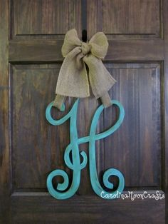Single Letter Monogram Wooden Door Decor...paint letter red or dark orange to complement the burlap...good fall decor.