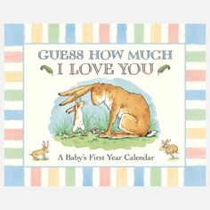 Guess How Much I Love You - Baby's First Year Calendar, $11.50, now featured on Fab.