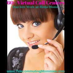 Great list! Over 60 Virtual Call Center Companies that hire Work-At-Home Moms #WAHM