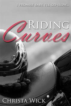 Riding Curves by Carl East