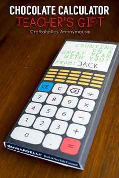 Craftaholics Anonymous® | Chocolate Calculator Teacher's Gift Idea