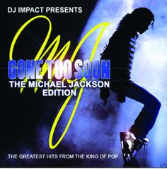 DJ IMPACT- Gone 2 Soon Part 1 Michael Jackson