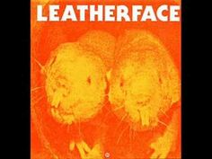 Leatherface - Not Superstitious