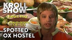 Kroll Show: Spotted Ox Hostel, via YouTube.