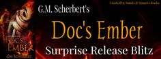 Whispered Thoughts: Release Blitz: Doc's Ember by GM Scherbert