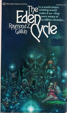 The Eden Cycle, Raymond Z. Gallun (1974 edition), cover by Kelly Freas