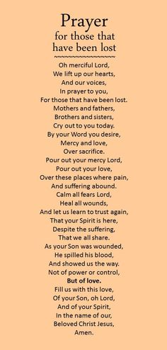 The world is mourning and suffering in so many places today. Many have been lost. This prayer is for all of them and all of us.