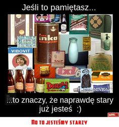 No to jesteśmy starzy Poland People, Weekend Humor, The Good Old Days, My Favorite Things, Childhood Memories, Good Things, Funny, Memes, Dance