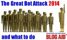 The Great Bot Attack of 2014 and What to Do About it