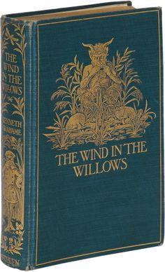 Wind in the Willows First Edition - Kenneth Grahame - Bauman Rare Books Vintage Book Covers, Vintage Children's Books, Old Books, Antique Books, Book Cover Art, Book Art, Thomas Carlyle, Beautiful Book Covers, Classic Books