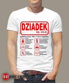 DZIADEK sp. zo.o. #dziendziadka #dziadek #prezentdladziadka #koszulkamęska #koszulka #tshirtprinting Wtf Funny, Funny Memes, Jokes, Spin, Lol, Mens Tops, Polish, Happy, Crafts