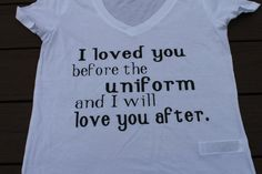 I loved you before the uniform and i will love you after by AmyJaneBeauty on Etsy #USMC #military #militarylove #militarygirlfriend #usmcgirlfriend #usmcwife #usa #navy #milso #army #navygirlfriend #navywife #armygirlfriend #armywife #airforce #airforcewife #airforcegirlfriend