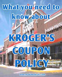 What you need to know about KROGER Coupon Policy  http://madamedeals.com/?p=10175 #inspireothers #kroger