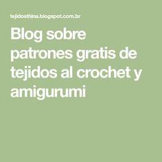 Blog sobre patrones gratis de tejidos al crochet y amigurumi Minnie Mouse, Math, Blog, Free Pattern, Tejidos, Math Resources, Early Math, Mathematics