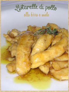 Listarelle di pollo alla birra e miele (Chicken with beer and honey) #Meat #Chicken