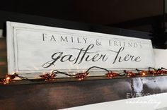 Gather Sign Makeover| Friends and Family Gather Here sign #100Christmasprojects