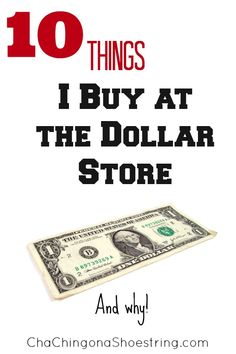 These are the top ten items that I think are AWESOME deals at the Dollar Store.  Come add to the list!