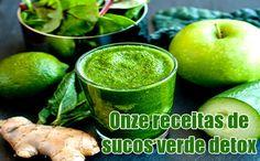 11 diferentes receitas de suco verde - Detox #detox #sucoverde #dieta #emagrecer #academia #receitas #fitness