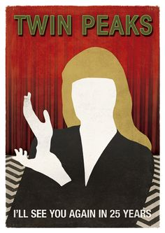 """Twin Peaks Laura Palmer; TV Show Inspired Large Minimalist Poster. - This is a poster inspired by the red room scenes of David Lynch TV show """"Twin Peaks"""". The print features the silhouette of Laura Palmer as she appeared in the red room saying: """"I'll see you in 25 years."""""""