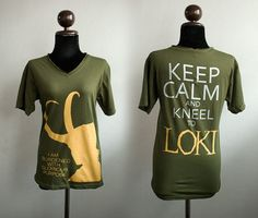 Loki : I am burdened and Keep Calm and kneel to Loki GOLD and SILVER printed on olive green Tshirt