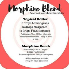 Young living · Morphine bomb recipe using lemongrass, marjoram and frankincense. Used to relieve pain Essential Oils For Pain, Essential Oil Diffuser Blends, Doterra Essential Oils, Marjoram Essential Oil, Fibromyalgia Essential Oils, Doterra Blends, Lemongrass Essential Oil Uses, Doterra Lemongrass, Essential Oil Blends