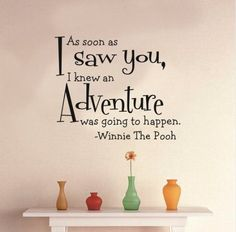 Chioum As soon as I saw you, I knew an adventure was going to happen As soon as I saw you Quote Art Vinyl Wall Sticker - 4306 Chioum http://smile.amazon.com/dp/B0126W1Q2U/ref=cm_sw_r_pi_dp_bMLAwb1CYNPSY