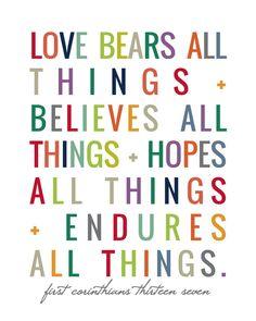 Love - 1 Corinthians 13:7