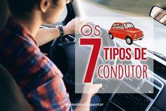 Os 7 tipos de condutores  SAGA DOS 7