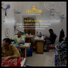 On this Labour Day, let's take pride in our work and take a pledge to give our best for its excellence. . . . . . #GraceStudio #LabourDay #fashion #ethnicity #traditions #Mayday #designercollection #haneetsingh #celebritydesigner