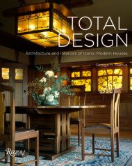 Total Design: Architecture and Interiors of Iconic Modern Houses   including Jan de Jonghouse