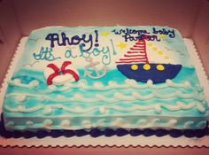 #boy #babyshower #cake #ahoy #sailboat #anchor #nautical #ocean