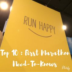 Top 10 - Marathon Need-To-Knows So, you've decided to make the commitment and run your first marathon? Or, well, at least you are thinking about doing so. The Casual Runner Team put our collective experience together to bring you these Top 10 Need-To-Knows for you as you are setting out to run your first marathon.