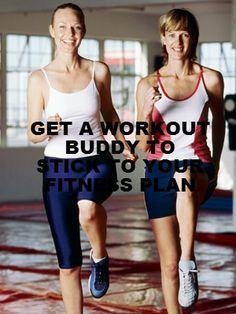 Get a workout buddy!