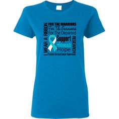 Cervical Cancer Women's T-Shirt with empowering slogan I Wear a Ribbon For The Warriors, For The Survivors and For The Departed to support, advocate, hope and inspire  #CervicalCancerHope #CervicalCancerAwareness #CervicalCancerShirts