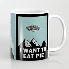 (X-peaks Mug) #Believe #For #Humor #I #ItS #MoviesTv #Pie #PopArt #SciFi #Time is available on Funny T-shirts Clothing Store   http://ift.tt/2ai7ywX