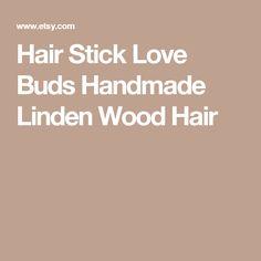Hair Stick Love Buds Handmade Linden Wood Hair