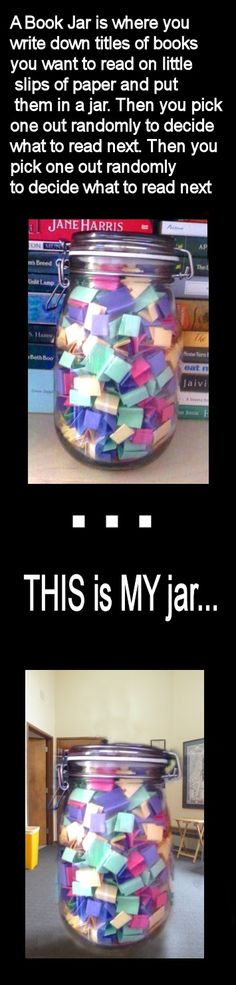 Book Jar...keep on ref desk to give kids book ideas or good activity to do with a class--create your own book jar! Or keep classroom library titles in jar, kids can pick one when they can't figure out what to read...
