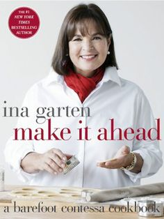 Make It Ahead: A Barefoot Contessa Cookbook by Ina Garten. For the first time, trusted and beloved cookbook author Ina Garten, the Barefoot Contessa, answers the number one question she receives from cooks: Can I make it ahead? Barefoot Contessa, Brunch Café, Brunch Ideas, Breakfast Ideas, Food Network Recipes, Cooking Recipes, Cooking Tips, Lasagna Recipes, Chef Recipes