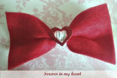 Valentine bow tie, Forever in my heart, crafting , craft, felt bow tie
