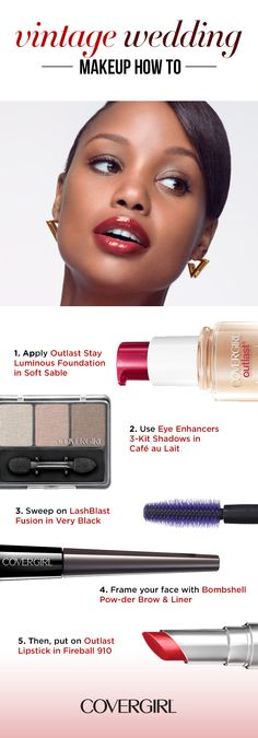 Create an elegant, vintage-inspired wedding look in 5 steps. COVERGIRL's Outlast Stay Luminous Foundation and Outlast Lipstick make it through the festivities touch-up free! Use our Eye Enhances 3-Kit Shadows in Cafe au Lait, along with LashBlast Fusion Waterproof Mascara for attention grabbing eyes. Be bold and go for a winged eyeliner and face-framing brow look with Bombshell Pow-der Brow & Liner