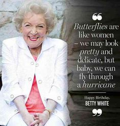 15 of Our Favorite Quotes From the Queen of Television, Betty White! Life Quotes Love, Great Quotes, Quotes To Live By, Me Quotes, Motivational Quotes, Funny Quotes, Inspirational Quotes, Humor Quotes, Funny Memes