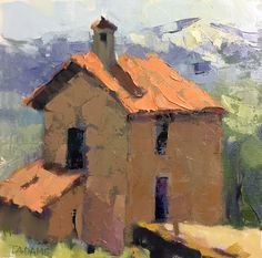 Little House in Tuscany by Trisha Adams, Oil, 12 x 12 Abstract Landscape Painting, Abstract Canvas Art, Landscape Art, Landscape Paintings, Oil Paintings, Pallet Painting, Palette Knife Painting, Building Painting, House Painting