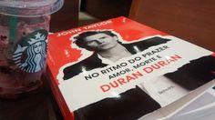 No Ritmo do Prazer. Amor, morte e Duran Duran. By John Taylor
