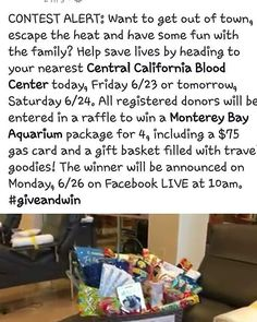 Come donate blood at any of blood centers tomorrow and get the chance to win 4 tickets to Monterey bay aquarium and a 75 dollar gas card as well as a basket full of goodies! You dont need a permit to save a life!  #donate #blood #centralcalifornia #BloodCenter #centeralcaliforniabloodcenter #monterey #bay #aquarium #montereybay  #monterreybayaquarium #75dollars #gascard #basketfull #goodies #savealife #wholeblood #platelets #contest #tomorrow #june #june24 #montereybaylocals - posted by…
