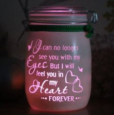 Personalised Glass Memory Candle Jar, I can no longer see you with my eyes but i will feel you in my heart, light jar, mason night light