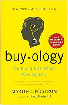 Buyology: Truth and Lies About Why We Buy: Martin Lindstrom, Paco Underhill: 8601400278932: Amazon.com: Books