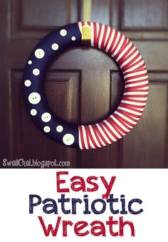 SwellChel: SwellChel Does the Fourth of July: Easy Patriotic Wreath